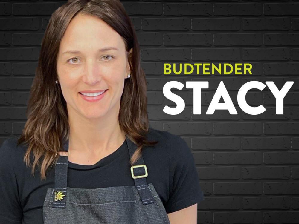 Budtender Stacy